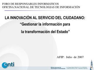 """LA INNOVACIÓN AL SERVICIO DEL CIUDADANO:  """"Gestionar la información para"""