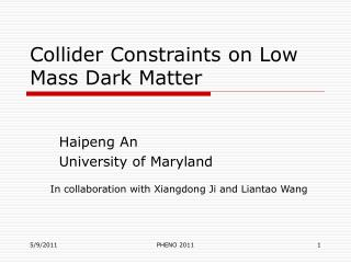 Collider Constraints on Low Mass Dark Matter