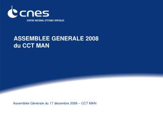 ASSEMBLEE GENERALE 2008 du CCT MAN