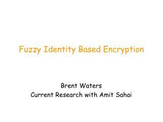 Fuzzy Identity Based Encryption