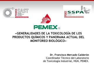 Dr. Francisco Mercado Calderón Coordinador Técnico del Laboratorio