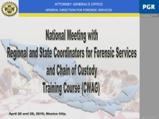 National Meeting with  Regional and State Coordinators for Forensic Services
