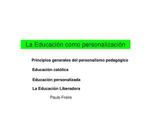 La Educación como personalización