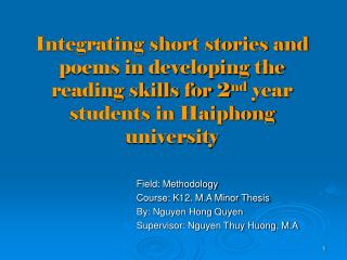 Field: Methodology Course: K12. M.A Minor Thesis By: Nguyen Hong Quyen