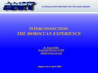 INTERCONNECTION: THE MOROCCAN EXPERIENCE