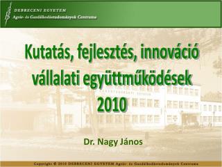 Kutatás, fejlesztés, innováció vállalati együttműködések 2010