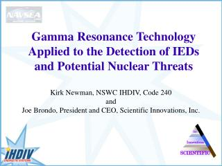 Gamma Resonance Technology Applied to the Detection of IEDs and Potential Nuclear Threats