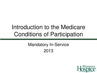 Introduction to the Medicare Conditions of Participation