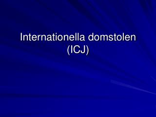 Internationella domstolen (ICJ)