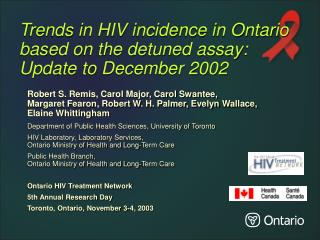 Trends in HIV incidence in Ontario based on the detuned assay: Update to December 2002