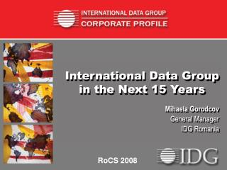 International Data Group in the Next 15 Years