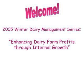 �Enhancing Dairy Farm Profits through Internal Growth�