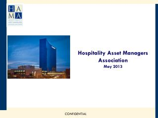 Hospitality Asset Managers Association May 2013