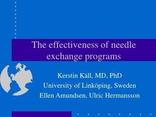 The effectiveness of needle exchange programs