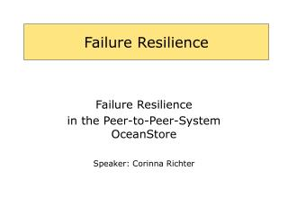 Failure Resilience