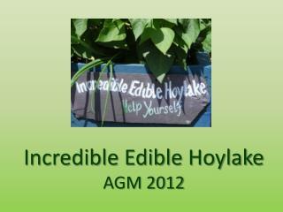 Incredible Edible Hoylake AGM 2012