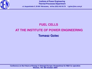 Institute of Power Engineering Thermal Processes Department