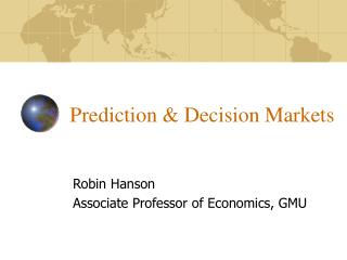 Prediction & Decision Markets