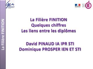 La Fili�re FINITION