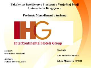 Fakultet za hotelijerstvo i turizam u Vrnja?koj Banji Univerzitet u Kragujevcu