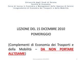 LEZIONE DEL 15 DICEMBRE 2010 POMERIGGIO