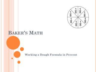 Baker's Math