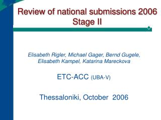 Review of national submissions 2006 Stage II