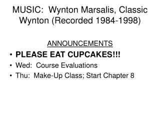 MUSIC:  Wynton Marsalis, Classic Wynton (Recorded 1984-1998)