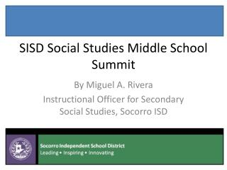 SISD Social Studies Middle School Summit