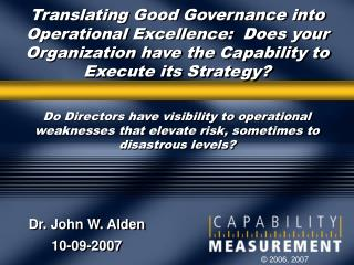 Translating Good Governance into Operational Excellence:  Does your Organization have the Capability to Execute its Stra