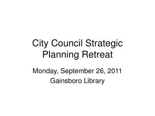 City Council Strategic Planning Retreat