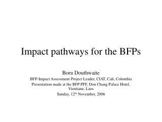 Impact pathways for the BFPs