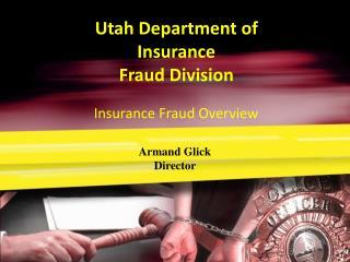 Utah Department of Insurance Fraud Division