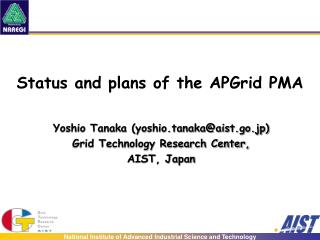 Status and plans of the APGrid PMA