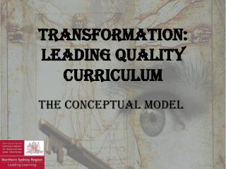 Transformation: Leading Quality Curriculum
