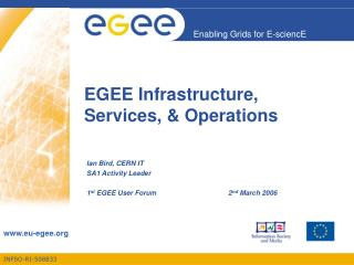 EGEE Infrastructure, Services, & Operations