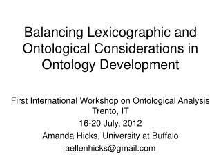 Balancing Lexicographic and Ontological Considerations in Ontology Development