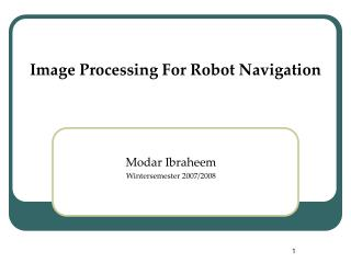 Image Processing For Robot Navigation