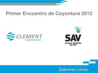 Primer Encuentro de Coyuntura 2012