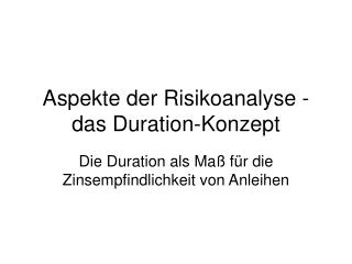 Aspekte der Risikoanalyse - das Duration-Konzept