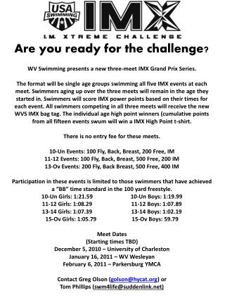 Are you ready for the challenge? WV Swimming presents a new three-meet IMX Grand Prix Series.