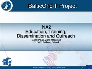 NA2 Education, Training,  Dissemination and Outreach