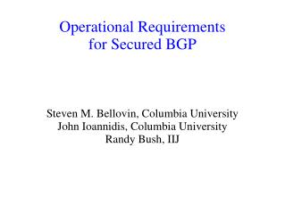 Operational Requirements for Secured BGP