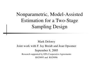 Nonparametric, Model-Assisted Estimation for a Two-Stage Sampling Design