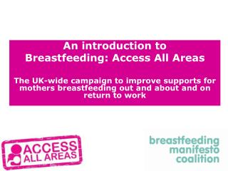 An introduction to  Breastfeeding: Access All Areas