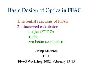 Shinji Machida KEK FFAG Workshop 2002, February 13-15