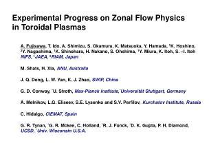 Experimental Progress on Zonal Flow Physics in Toroidal Plasmas