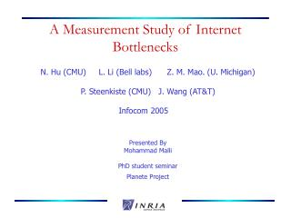 A Measurement Study of Internet Bottlenecks