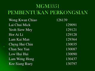 MGM3351 PEMBENTUKAN PERKONGSIAN