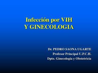 Infección por VIH Y GINECOLOGIA